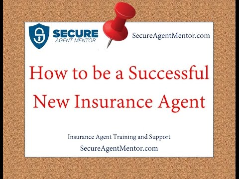How to be Successful as a New Insurance Agent