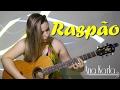 Raspão - Henrique & Diego ft. Simone & Simaria (cover) Ana Karla