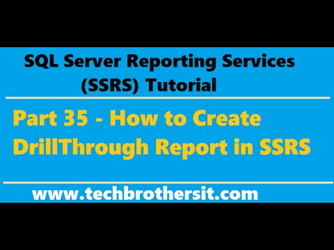 SSRS Tutorial 35 - How to Create DrillThrough Report in SSRS