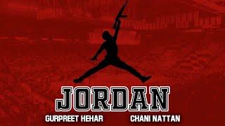 JORDAN | GURPREET HEHAR | CHANI NATTAN | SARPANCH | EYEDOTEMM | SAGAR DEOL
