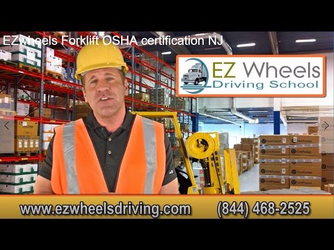 www.ezwheelsdriving.com | 844 468 2525 | Forklift OSHA Operator Certification  NJ video