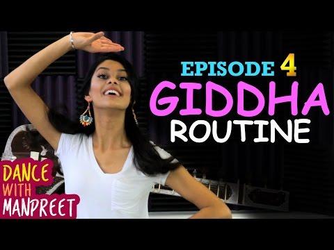 Dance With Manpreet | Episode 4 | Giddha Routine!