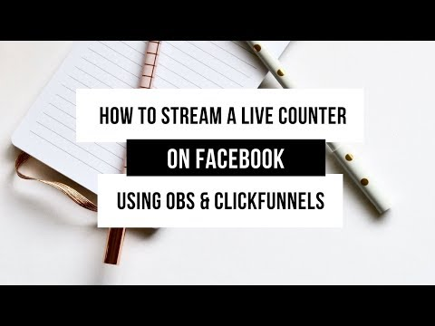 How to stream a live counter on Facebook using OBS & ClickFunnels