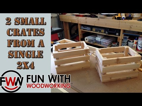 How to build 2 small crates out of a single 2x4