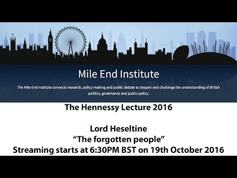The Hennessy Lecture 2016: Lord Heseltine