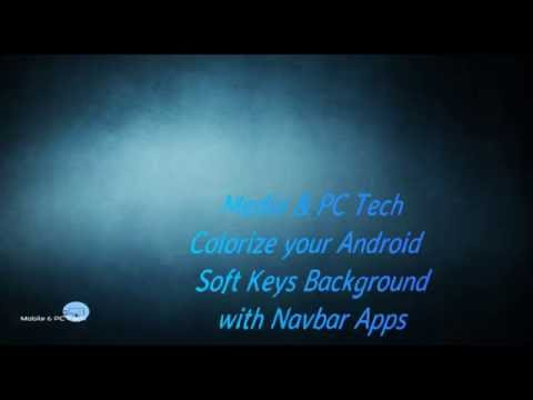 Colorize your Android Soft Keys Background with Navbar Apps