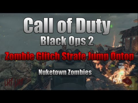 Black Ops 2 Zombie Glitch Strafe Jump Ontop Map And Barriers (NukeTown)