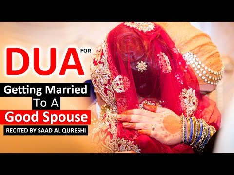 Dua For Getting Married To A Good Spouse ᴴᴰ - Prayer for Marriage ♥