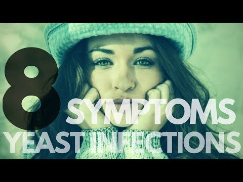 The 8 Yeast Infection Symptoms You Should Know | Signs of Candida Yeast