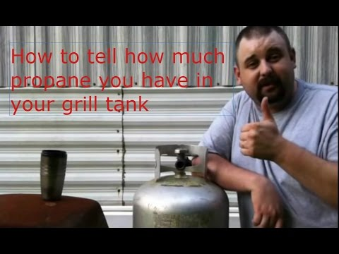 How To Tell How Much Propane You Have In Your Propane Grill Tank-The Easy Way