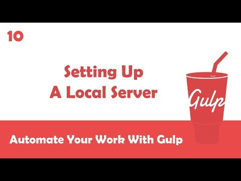 Learn Gulpjs In Arabic #10 - Setting Up A Local Server To Test Files