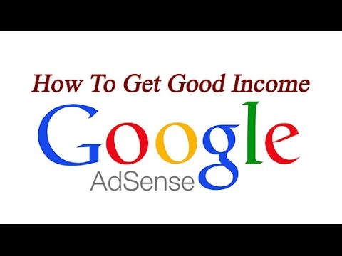 How To Get Good Income In Adsesne