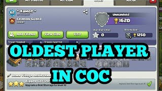 The oldest player in clash of clans (COC)..