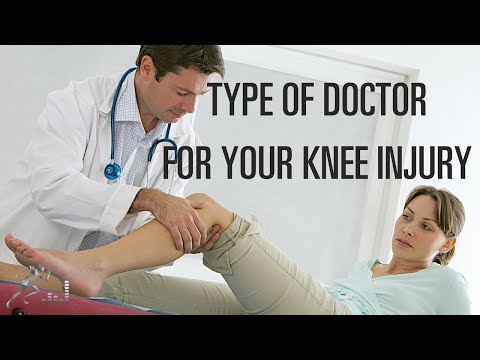 What type of doctor should I see for my knee injury?