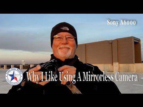 Why I Like Using A Mirrorless Camera 📷 Sony A6000