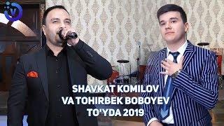 Shavkat Komilov Va Tohirbek Boboyev - To