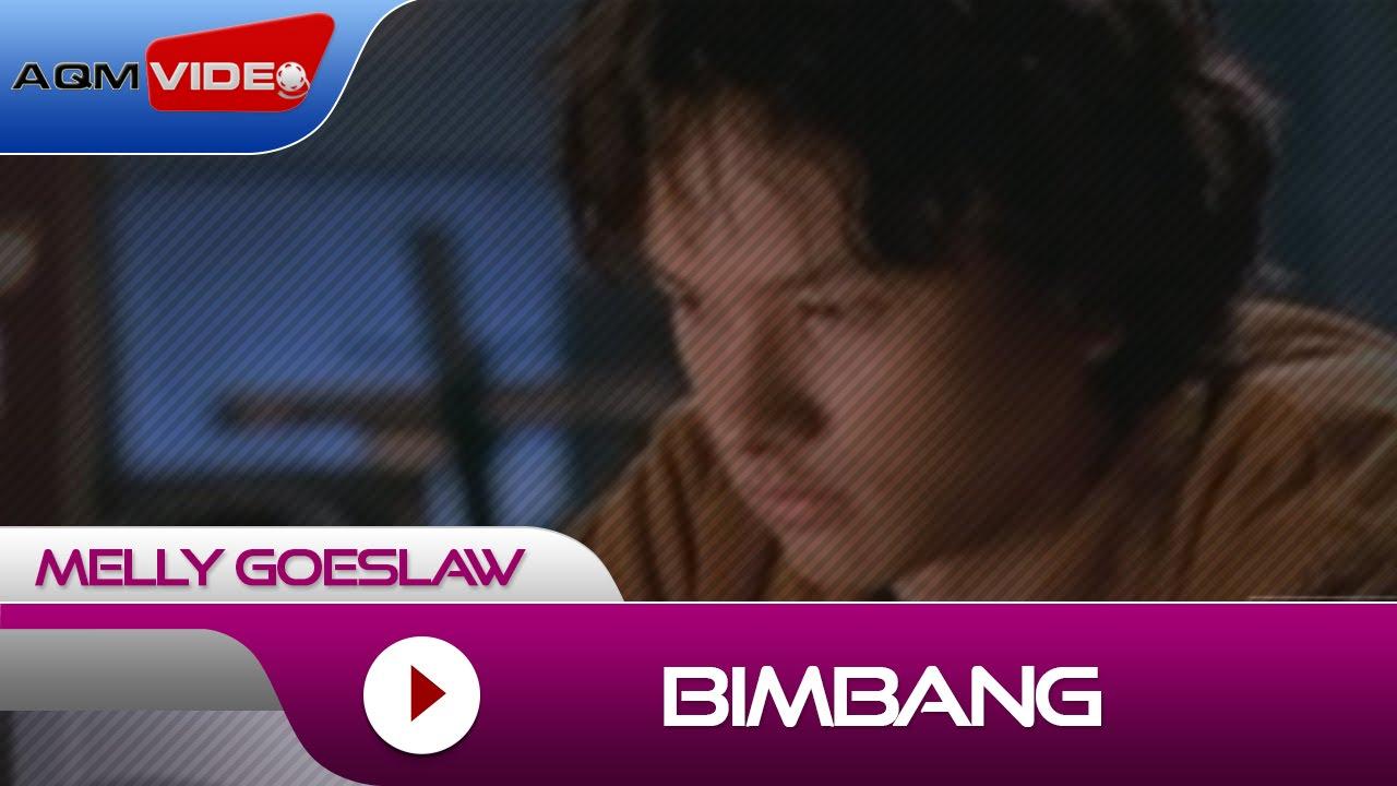 Melly Goeslaw - Bimbang