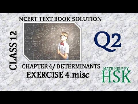 q2 of misc exercise chapter4 ncert ncert textbook determinants class 12 maths