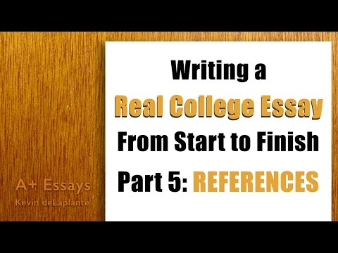Writing a Real College Essay: Part 5 - References