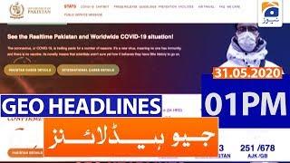Geo Headlines 01 PM | 31st May 2020