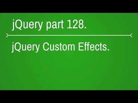 jquery custom effects Introduction - part 128
