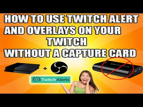 STREAM TWITCH ALERT PS4/XBOX WITHOUT A CAPTURE CARD free!!!!!!!!