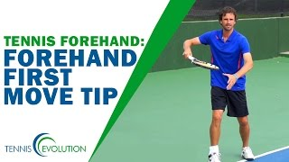 TENNIS FOREHAND | Forehand First Move Tip