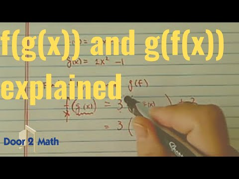 ^*Composite Function: f(g(x)), g(f(x)) if f(x)=3x+2 and g(x)=2x^2-1