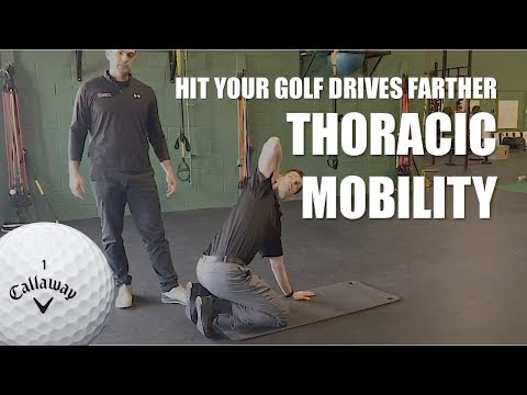 Drive the Golf Ball Farther - Enhance Thoracic Mobility