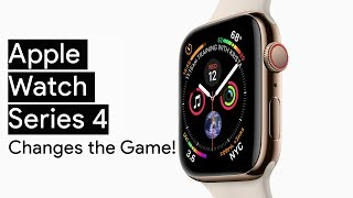 Apple Watch Series 4 Changes the Game for Smartwatches