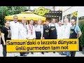 Download  Samsun'daki o lezzete dünyaca ünlü gurmeden tam not MP3,3GP,MP4