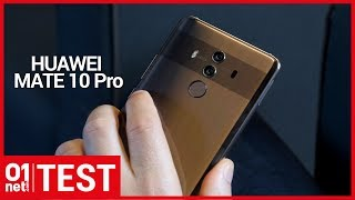 Test Huawei Mate 10 Pro : est-il plus convaincant que le Galaxy S8+ ?