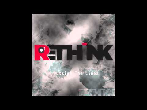 Re-Think - Outside The Lines [Free Download]