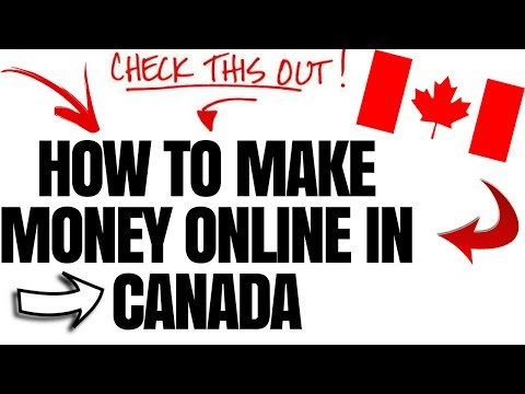 How To Make Money Online In Canada 2017