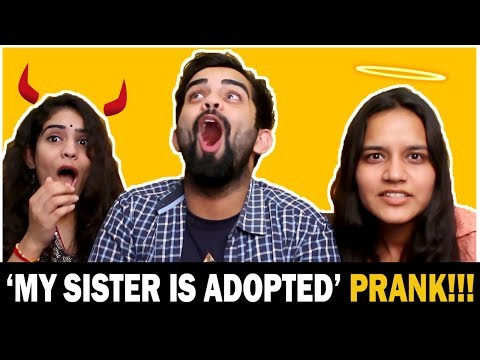 My Sister is 'ADOPTED' Prank (ft. Ria & Divya) | The Rajat Code
