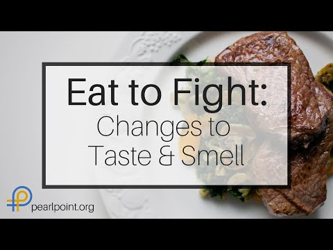 Eat To Fight: Change To Taste and Smell