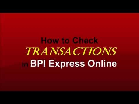 How to Check Transactions in BPI Express Online