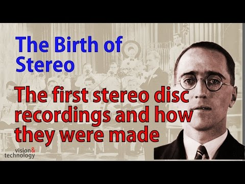 Hear the first stereo ever, Blumlein's original recordings from 80yrs ago