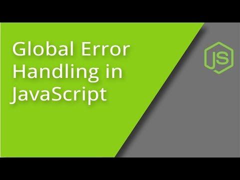 Handling Global JavaScript Errors
