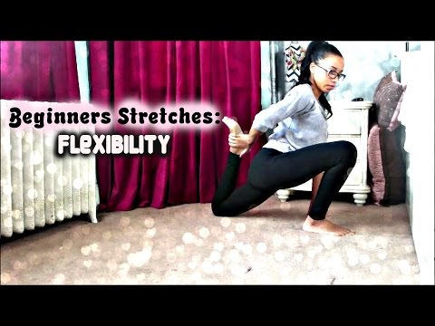 How to get Flexible Fast   Beginners Stretches for Flexibility