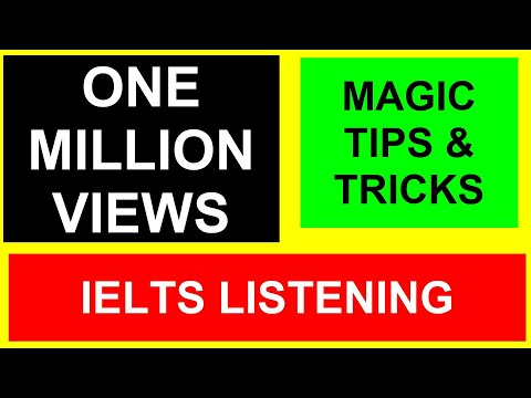 IELTS Listening Module (Magic Tips and Tricks)