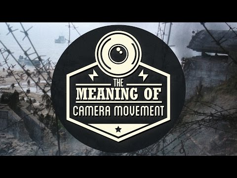 Meaning Behind Camera Movement