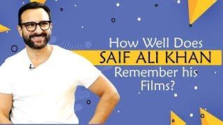 How Well Does Saif Ali Khan Remember his Films?   Laal Kaptaan   Taimur