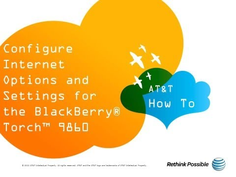 Configure Internet Options and Settings for the BlackBerry® Torch™ 9860: AT&T How To Video Series