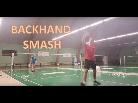 BADMINTON TECHNIQUE #6 - BACKHAND SMASH