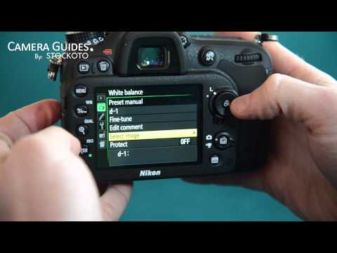 How to change the white balance on the Nikon D7100
