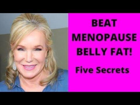 BEAT MENOPAUSE BELLY FAT! FIVE SECRETS