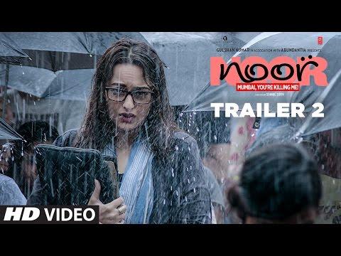 Noor Official Trailer 2 | Sonakshi