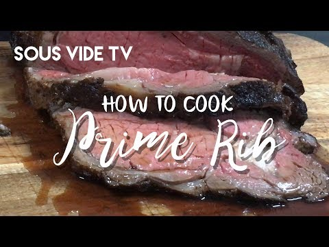 Sous Vide Prime Rib Roast with Cast Iron Skillet Pan Sear