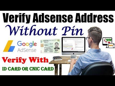 Verification of Google Adsense Address in Pakistan With ID Card - No Need of Verification Pin